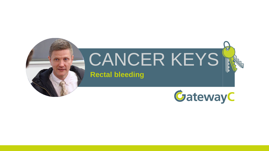 Cancer Keys: Rectal bleeding