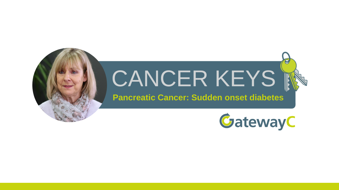 Cancer Keys: Sudden onset diabetes