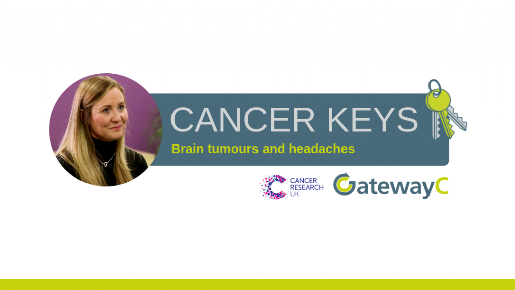 Cancer keys brain tumour and headaches