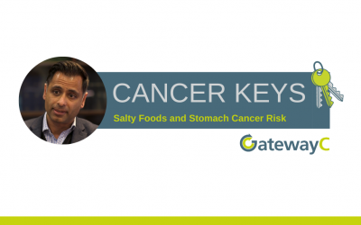 Cancer Keys: Salty Foods and Stomach Cancer Risk