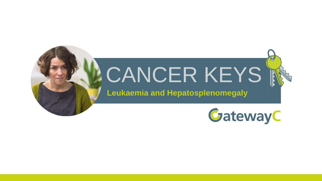 Cancer Keys: Leukaemia and Hepatosplenomegaly