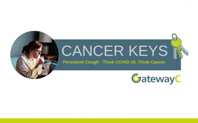 Cancer Keys: Persistent Cough – Think COVID-19, Think Cancer