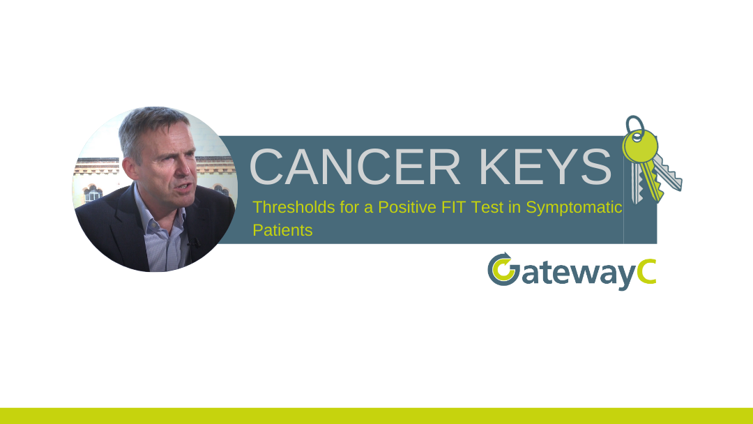 Cancer Keys: Thresholds for a Positive FIT Test in Symptomatic Patients